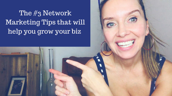 The #3 Network Marketing Tips that will help you grow your business