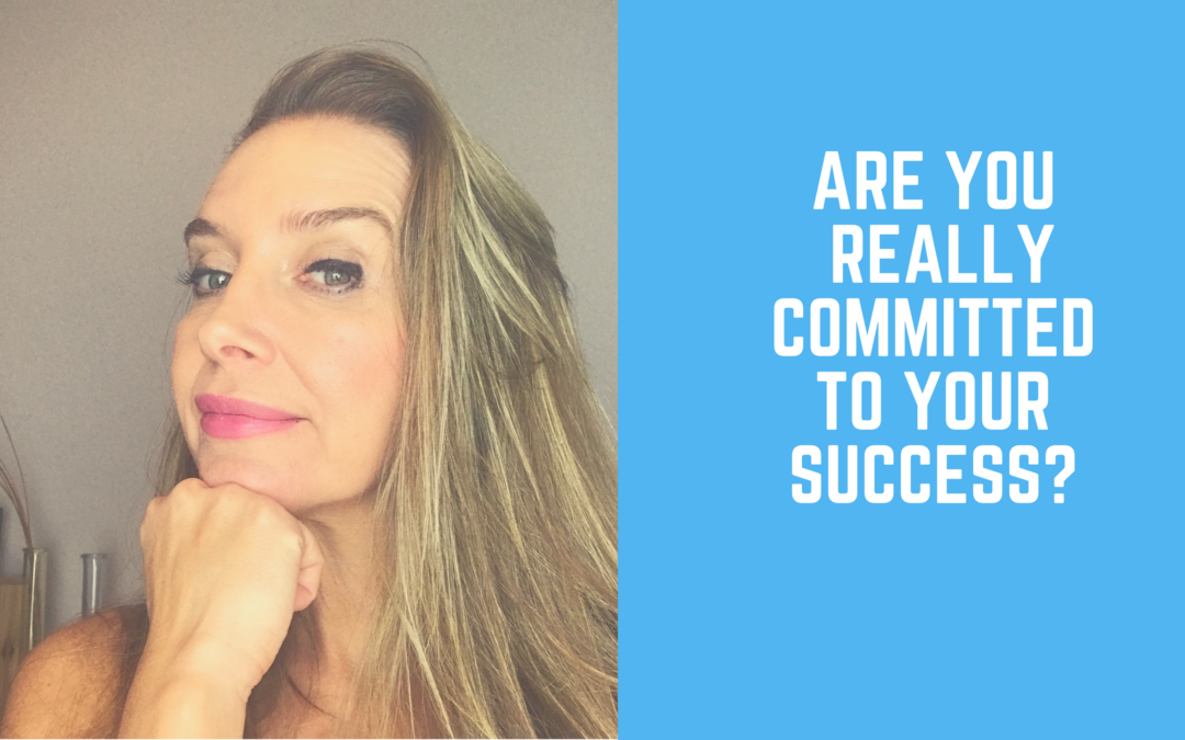 Are you really Committed to your Success?