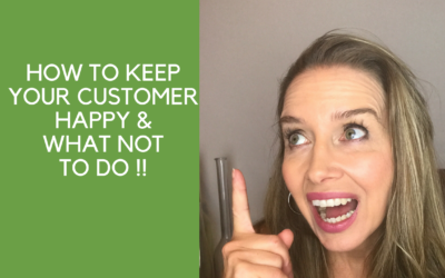 How to keep a customer happy &  what not to do !!